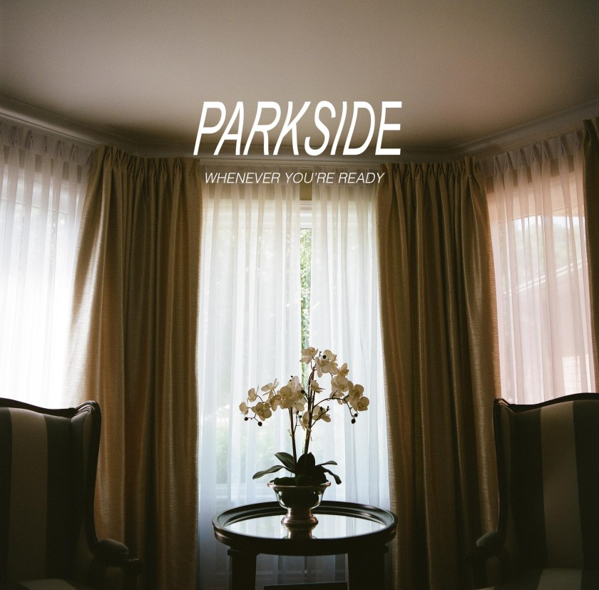 Parkside Whenever You're Ready Cover