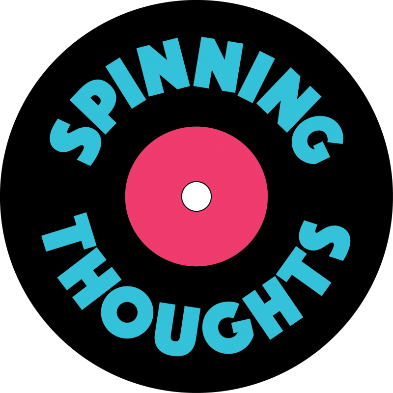 Spinning Thoughts
