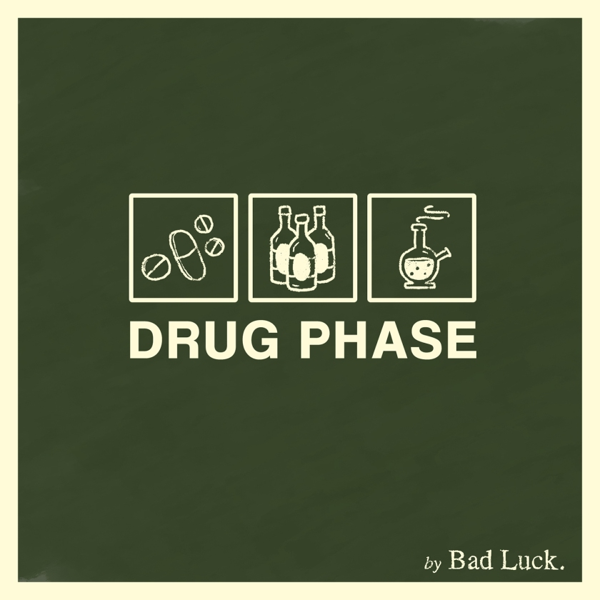 Bad Luck Drug Phase Cover